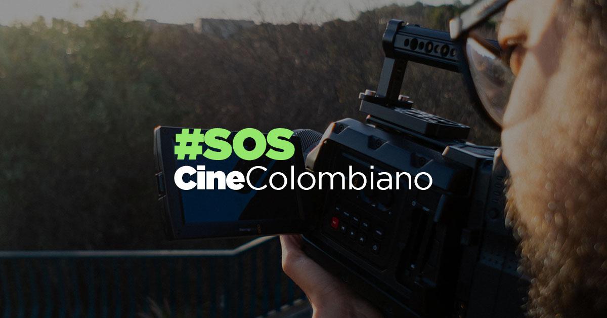 SOS al cine colombiano