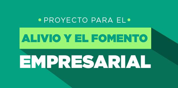 Proyecto de Ley para el Alivio y el fomento empresarial